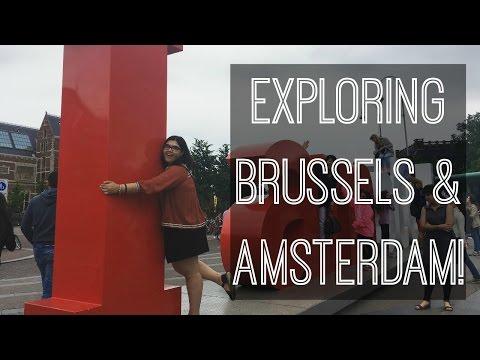 Exploring Brussels & Amsterdam! | Vlog #6