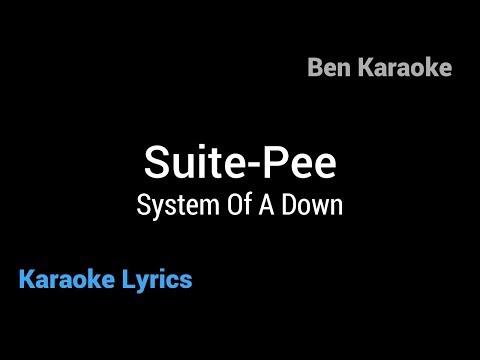 System Of A Down - Suite-Pee (Karaoke Lyrics)