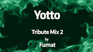 Yotto - All The Way 2