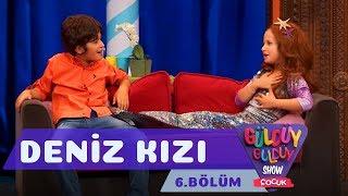 Güldüy Güldüy Show Çocuk 6.Bölüm - Deniz Kızı