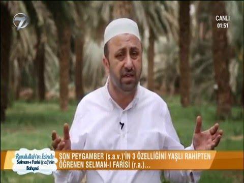 ömer döngeloğlu  15 resulullahin izinde   selman i farisir anin bahçesi   youtube