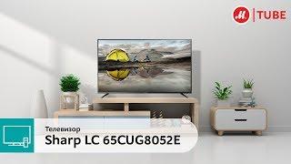 Обзор телевизора Sharp LC-65CUG8052E с экспертом «М.Видео»