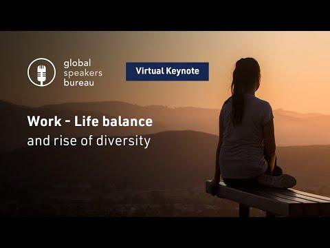 Global Speakers Bureau - Webinar Series 2020 - Work life balance 2020 and rise of diversity