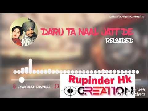 DARU TA NALL JATT DE (Remix) Amar singh chamkila