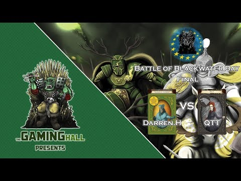 A Game of Thrones LCG - Battle of Blackwater Bay 2017 - Final - Tyrell/Rains vs Stark/Fealty