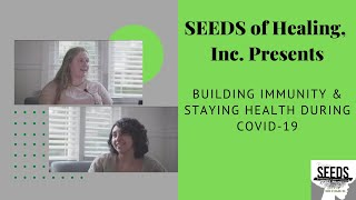 Building Immunity & Staying Healthy During COVID