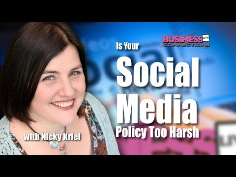 Is Your social Media Policy Too Harsh