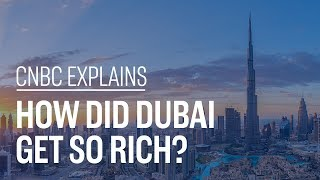 How_did_Dubai_get_so_rich?_|_CNBC_Explains
