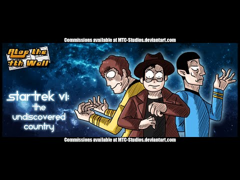 Star Trek VI: The Undiscovered Country #1 - Atop the Fourth Wall
