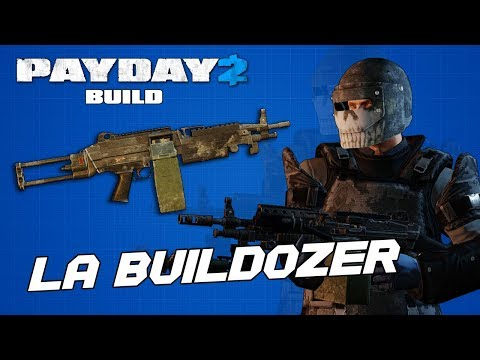 [PAYDAY 2] Build: La Buildozer