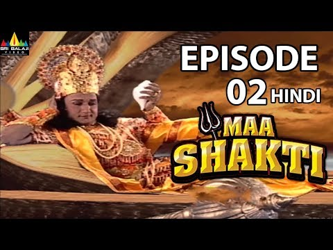 Maa Shakti Devotional Serial Episode 2 | Hindi Bhakti Serials | Sri Balaji Video