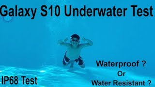 Samsung Galaxy S10e / S10 /S10 Plus Underwater Pool Testing The IP68 Certification, Waterproof???