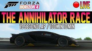 Forza Horizon 4 - The ANNIHILATOR Race - 15s Per Lap! (100K Every 10 min)