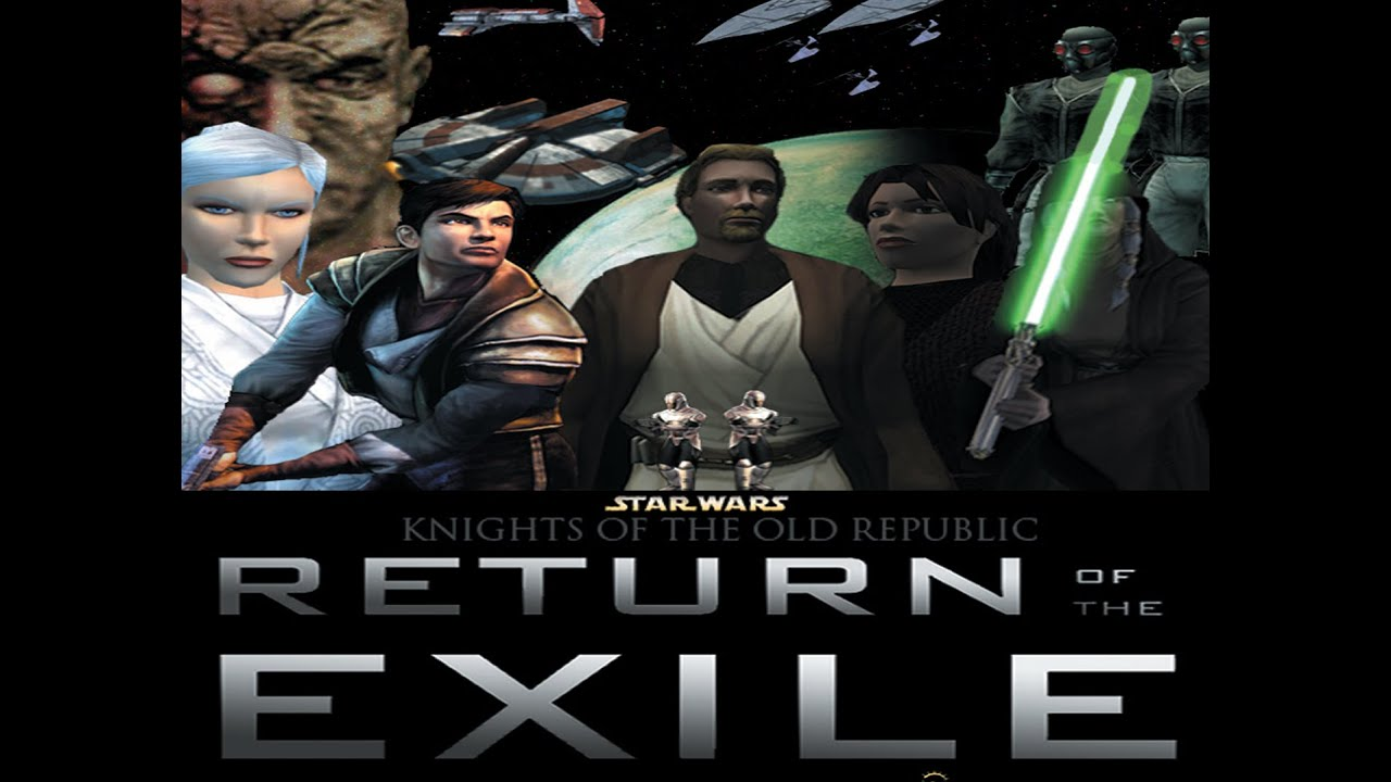 star wars  kotor - return of the exile