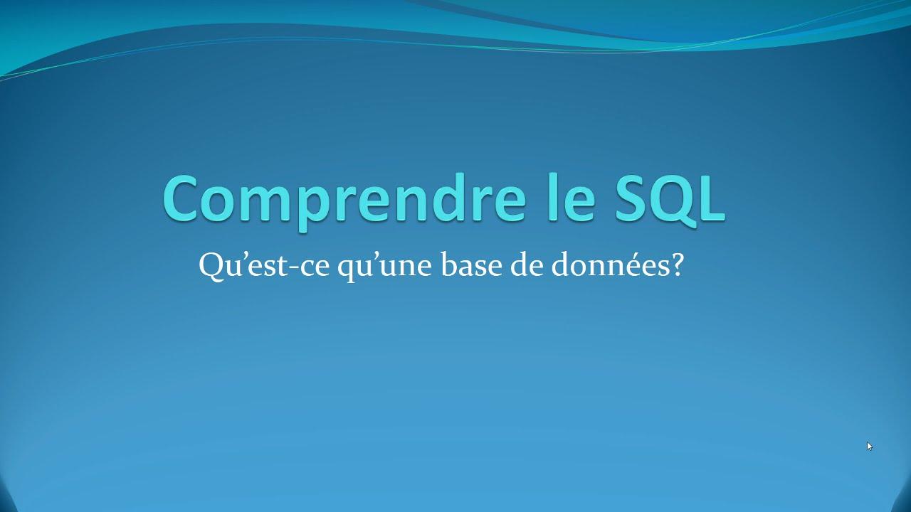 1 Qu Est Ce Qu Une Base De Donnees Bdd Comprendre Le Sql