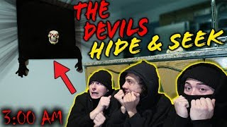 *SCARY* DO NOT PLAY THE DEVILS HIDE AND SEEK CHALLENGE AT 3AM!