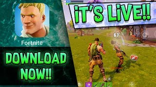 FORTNITE MOBILE is LIVE!!! - DOWNLOAD NOW!!