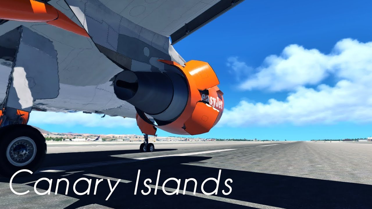 X-Plane 11 Film | Canary Islands | FlightSim Planet