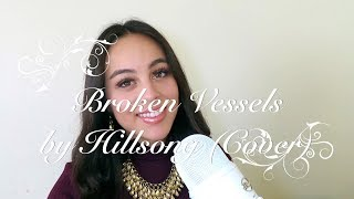 Broken Vessels by Hillsong (Cover)