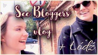 See Bloggers + piękne miejsca w Łodzi VLOG [napisy PL]