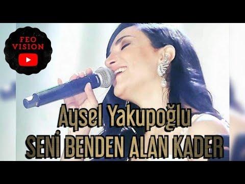 Seni Benden Alan Kader - Aysel Yakupoğlu       Instagram'dan takip edin arkadaşl
