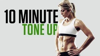 10 Minute Tone Up (TOTAL BODY HEAD TO TOE!!)