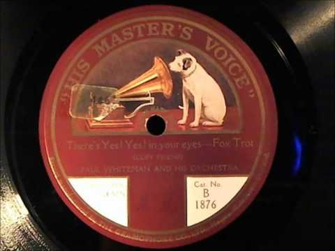 PAUL WHITEMAN AND HIS ORCHESTRA: THERE