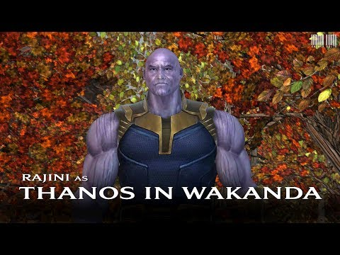 Kollywood Avengers - Thanos (Rajinikanth) In Wakanda