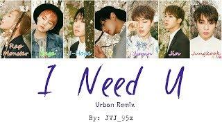 Gambar cover BTS(방탄소년단) - I NEED U Urban Mix(Colour Coded Lyrics Han/Rom/Eng)