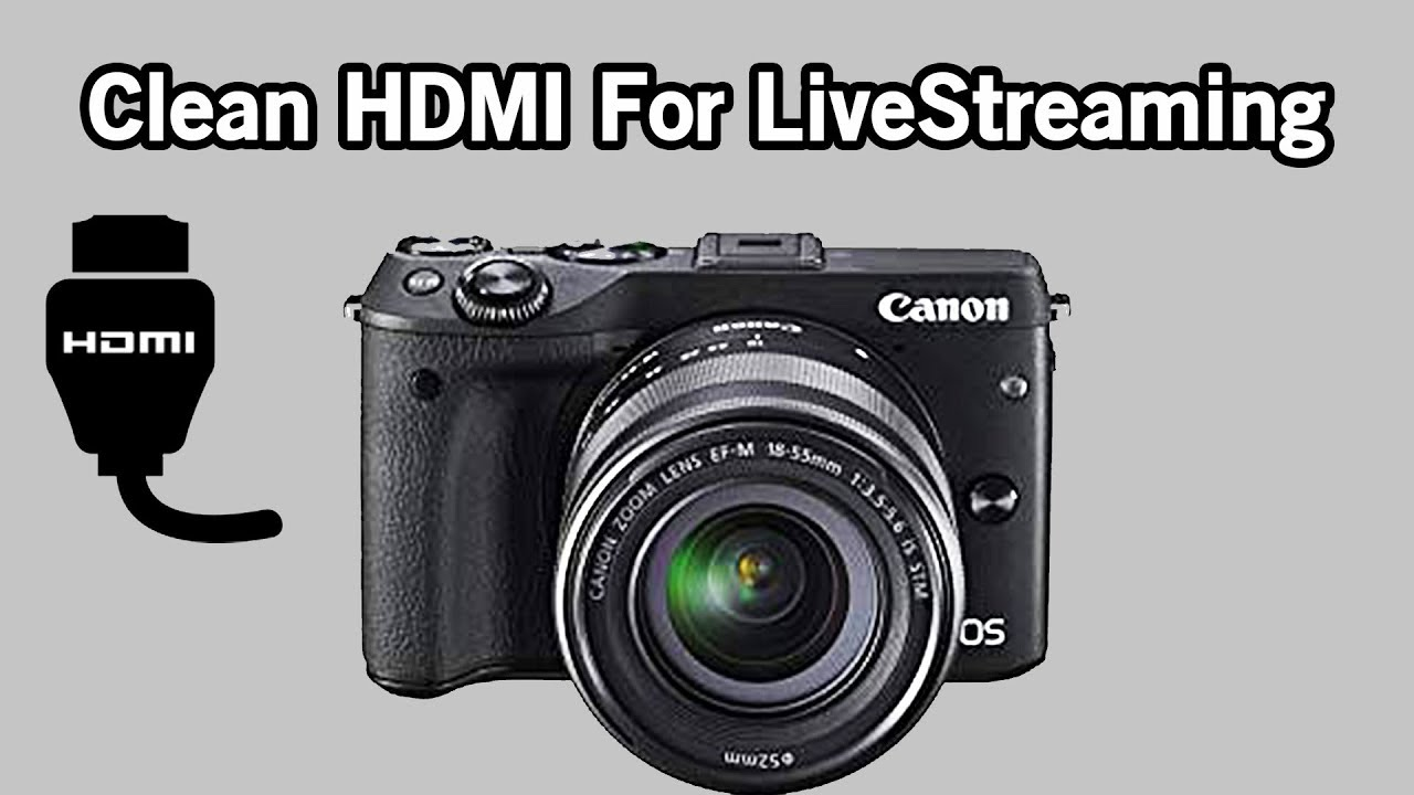 Live Streaming On Canon DSLR ( clean hdmi fix)