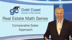 Comparable Sales Approach - Real Estate Math (3 of 18)
