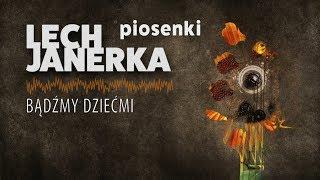Lech Janerka - Bądźmy dziećmi