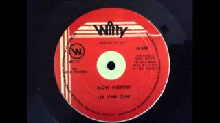 Lee Van Cliff - Slow Motion ( Tempo Riddim )(Prod . By Witty., 2013-09-19T18:52:59.000Z)