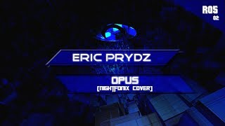Eric Prydz - Opus (Nightfonix Cover)