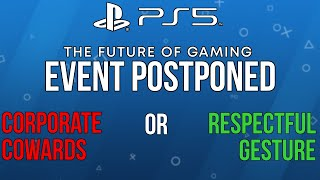 Sony Postpones PS5 Event: Hypocritical or Gracious?