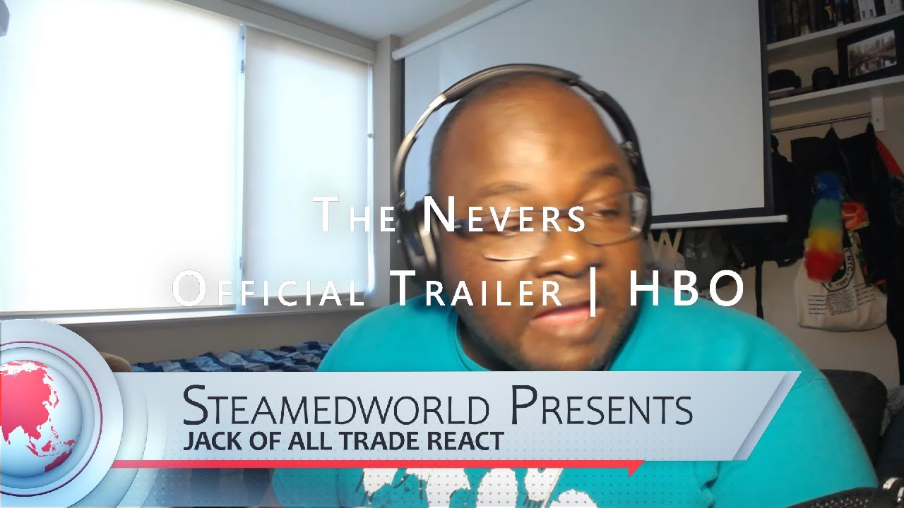Download HBOs' The Nevers: Official Trailer Reaction!!!