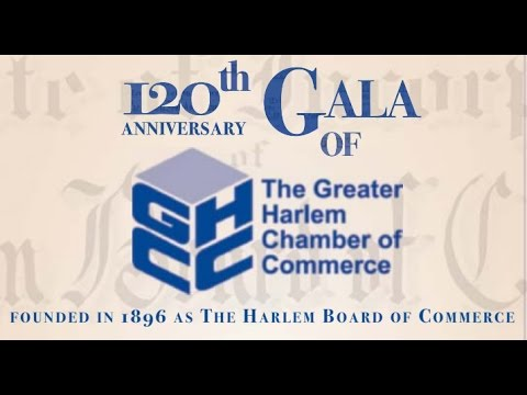 HD - 120 Year Anniversary of the Greater Harlem Chamber of Commerce