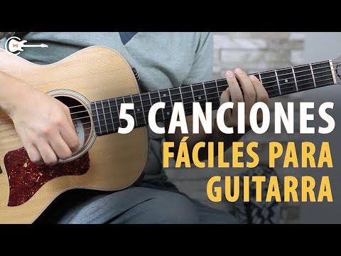 5 Canciones FÁCILES que ¡PUEDES TOCAR EL PRIMER DÍA QUE TENGAS TU GUITARRA!