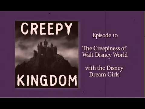 The Creepiness of Walt Disney World with the Disney Dream Girls - CK Classic Podcast
