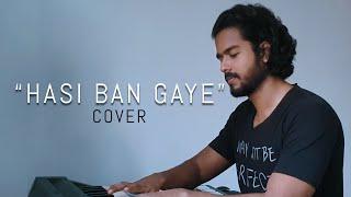 Hasi Ban Gaye (Cover) by Vidula Ravishara | Ami Mishra | Hamari Adhuri Kahani