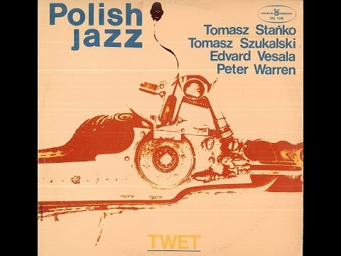 T. Stańko, T. Szukalski, E. Vesala, P. Warren – TWET (FULL ALBUM, free jazz, Poland, 1974)