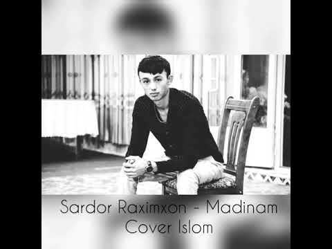 SARDOR RAHIMXON MADINA MP3 СКАЧАТЬ БЕСПЛАТНО