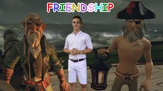 MAKING FRIENDS IN SEA OF THIEVES