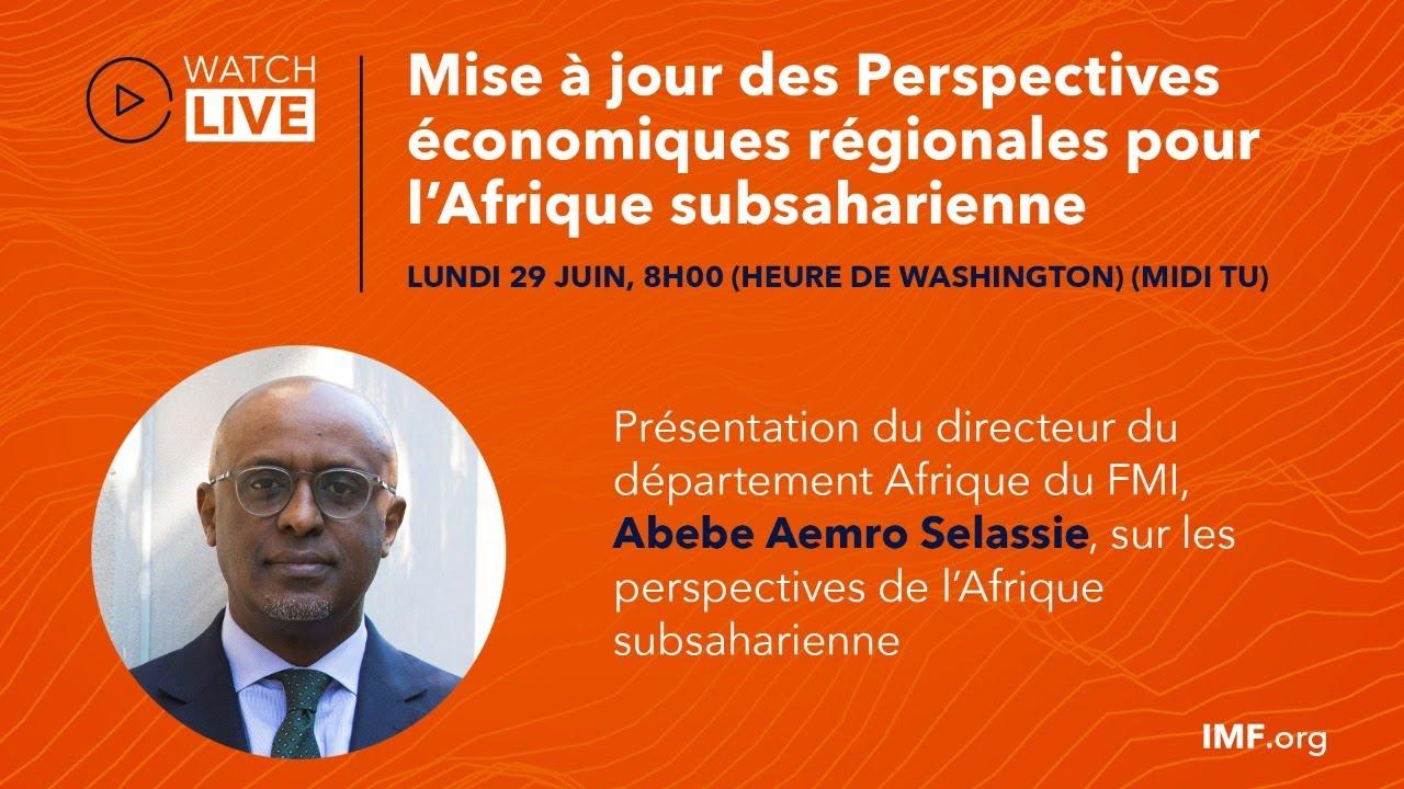 Mise à jour des Perspectives économiques régionales pour l'Afrique subsaharienne