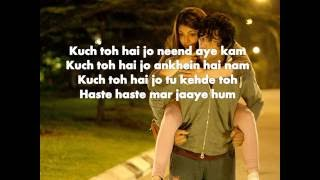 Kuch Toh Hai Lyrics – Do Lafzon Ki Kahani