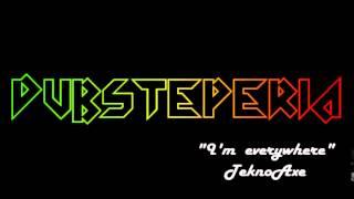TeknoAXE-I'm everywhere(Royalty free Dubstep)(JackSepticEye Outro music)
