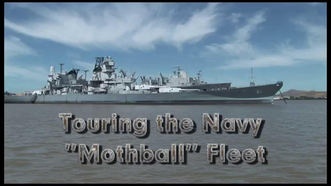 Navy Quot Mothball Quot Fleet Youtube