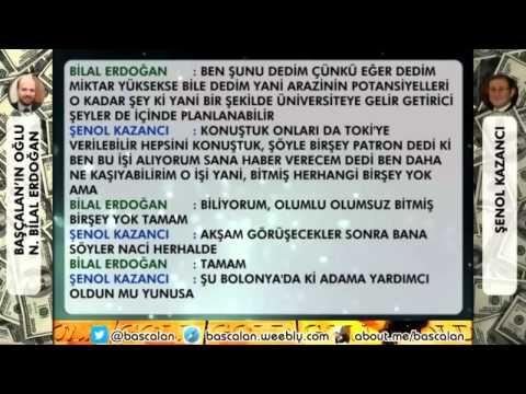 Bilal Erdoğan İstanbul'u Parselliyor ŞENOL KAZANCI ile TELEFON GÖRÜŞMESİ