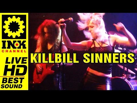 KILLBILL SINNERS - Full Concert w/ Crimson Fire - 2017