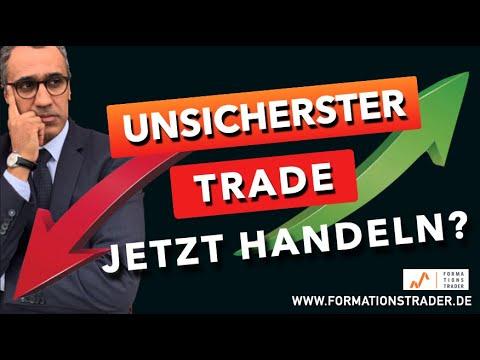 Der (un)sicherste Trade des Jahres